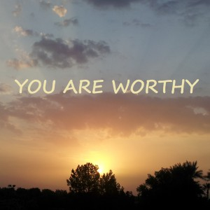 you are worthy1